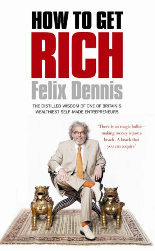 9780091912659: How to Get Rich