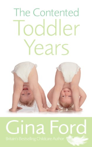9780091912666: The Contented Toddler Years