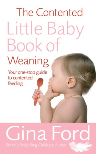 9780091912680: The Contented Little Baby Book of Weaning