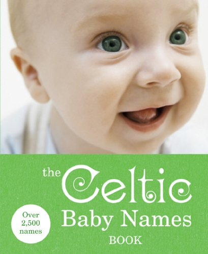 9780091912703: The Celtic Baby Names Book