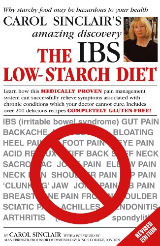 9780091912864: The IBS Low-Starch Diet: Why starchy food may be hazardous to your health