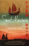 9780091913625: Sweet Mandarin: The Courageous True Story of Three Generations of Chinese Women and Their Journey from East to West