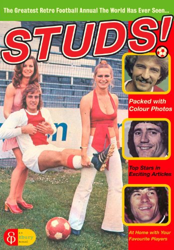 9780091913649: Studs!: The Greatest Retro Football Annual the World Has Ever Seen