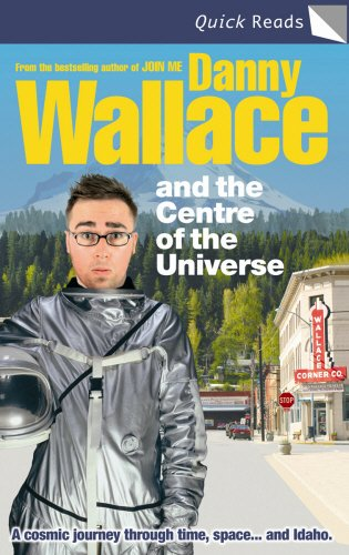 9780091913670: Danny Wallace and Centre Of The Universe