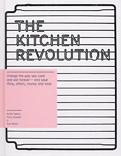 9780091913731: The Kitchen Revolution: A Year of Time-and-money-saving Recipes