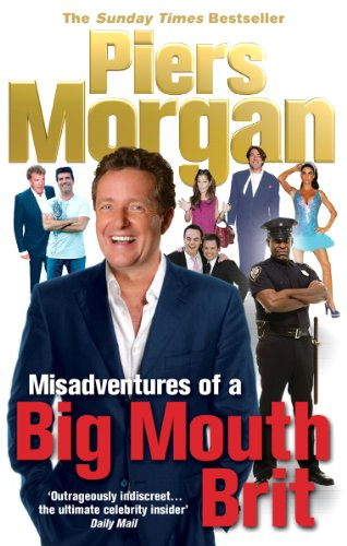 9780091913946: Misadventures of a Big Mouth Brit