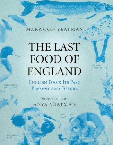 9780091913977: The Last Food of England