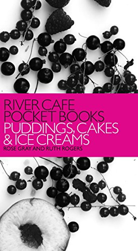 9780091914394: River Cafe Pocket Books: Puddings, Cakes and Ice Creams