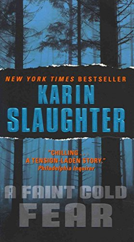 9780091914875: [A Faint Cold Fear: (Grant County Series 3)] (By: Karin Slaughter) [published: June, 2011]