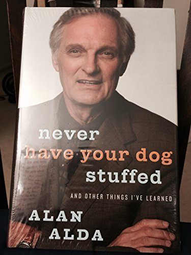 9780091915018: Never Have Your Dog Stuffed Signed Copy