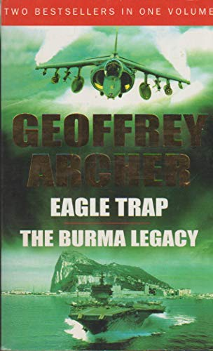 9780091915339: Eagle Trap & The Burma Legacy
