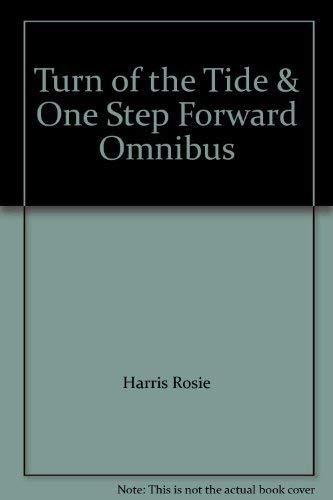 Turn of the Tide & One Step Forward Omnibus: Rosie, Harris