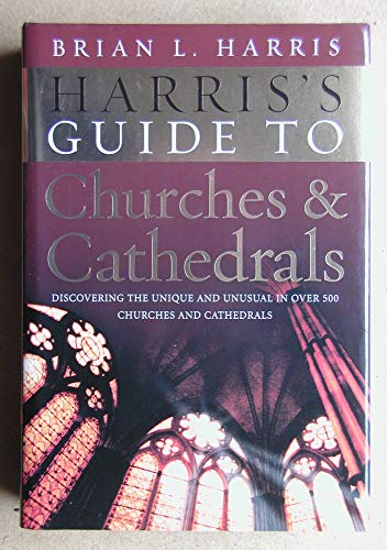 9780091916145: HARRIS S GUIDE TO CHURCHES AND CATHEDRALS