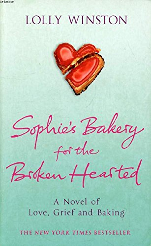 9780091916282: Sophie's Bakery For The Broken Hearted