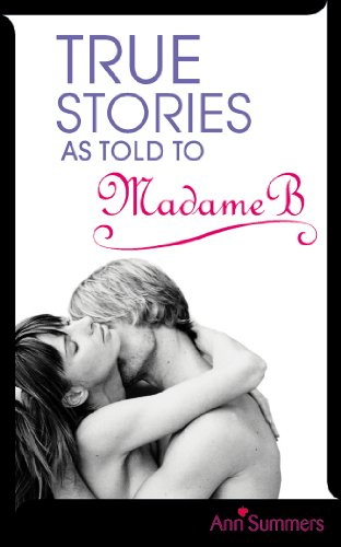 9780091916459: True Stories as Told by Madame B (v. 1)
