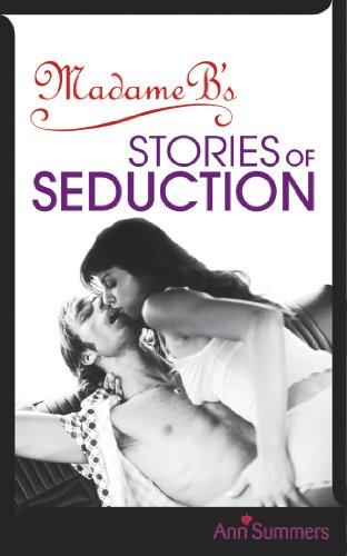 9780091916473: Madame B's Stories of Seduction