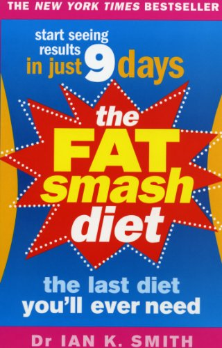 9780091917050: The Fat Smash Diet: The Last Diet You'll Ever Need