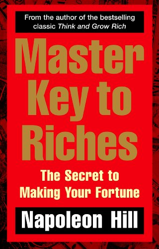 9780091917074: Master Key to Riches: The Secret to Making Your Fortune