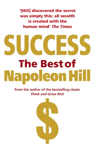 Success: The Best of Napoleon Hill (Paperback): Napoleon Hill