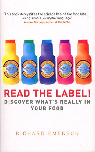 9780091917142: Read the Label!: Discover what's really in your food