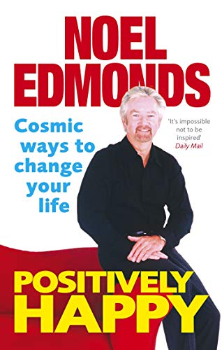 9780091917227: Positively Happy: Cosmic Ways To Change Your Life