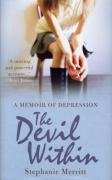 9780091917456: The Devil Within: A Memoir of Depression