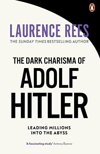 9780091917654: The Dark Charisma of Adolf Hitler