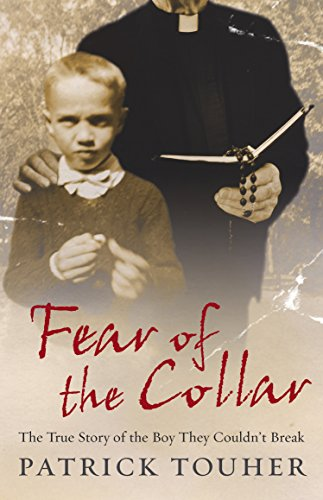 9780091917661: Fear of the Collar: The True Story of the Boy They Couldn't Break