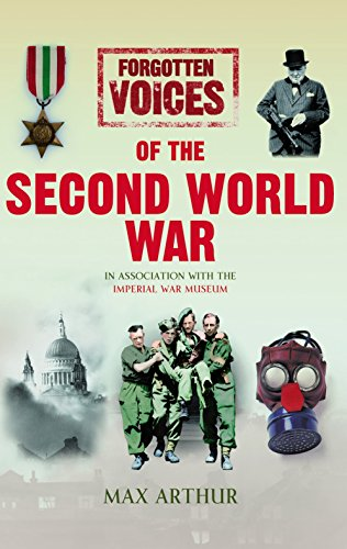 9780091917746: Forgotten Voices of the Second World War (illustrated, abridged)