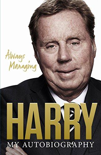 9780091917876: Always Managing: My Autobiography