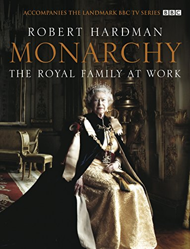 9780091918422: Monarchy: The Royal Family at Work