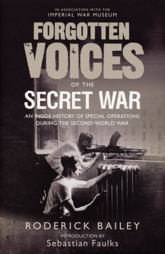 9780091918507: Forgotten Voices of the Secret War: An Inside History of Special Operations in the Second World War