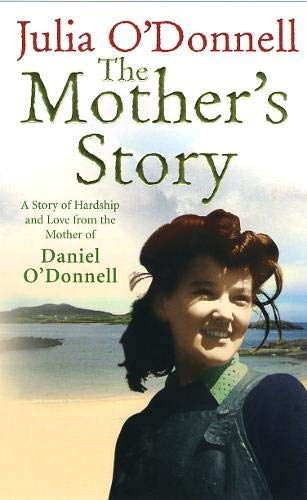 9780091918569: The Mother's Story: A Tale of Hardship and Maternal Love