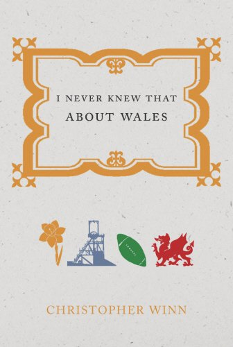 9780091918583: I Never Knew That About Wales