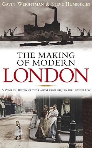 9780091920043: The Making of Modern London
