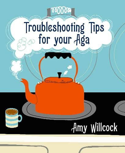 9780091920159: Troubleshooting Tips for Your Aga