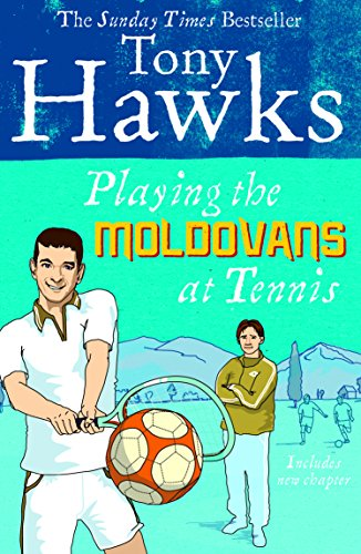 9780091920357: Playing The Moldovans At Tennis