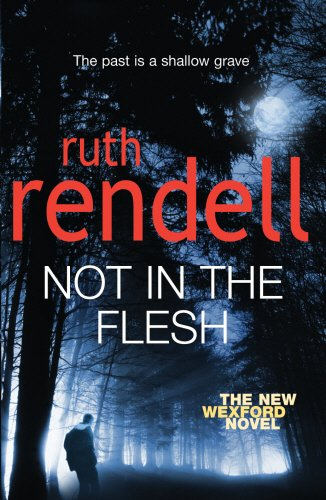 9780091920593: Not in the Flesh: (A Wexford Case)