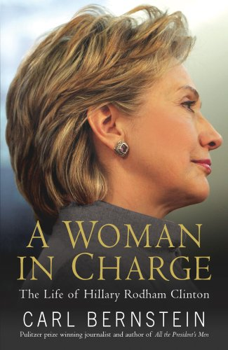 9780091920784: A Woman in Charge: The Life of Hillary Rodham Clinton [Signed First Edition]