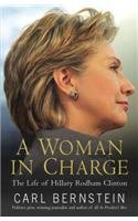 9780091920791: A Woman in Charge: The Life of Hillary Rodham Clinton
