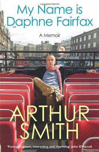 9780091921033: My Name is Daphne Fairfax: A Memoir