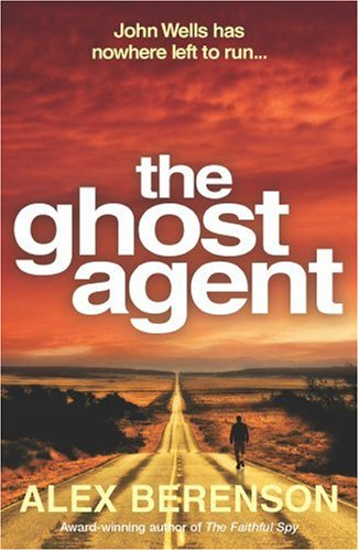 9780091921057: The Ghost Agent