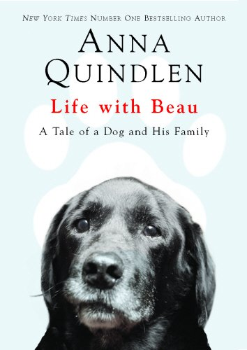 9780091921224: Life with Beau: A Tale of a Dog and His Family