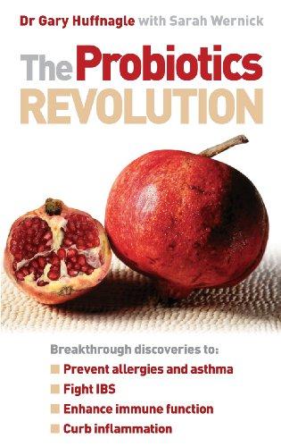 9780091922030: The Probiotics Revolution. Gary Huffnagle with Sarah Wernick