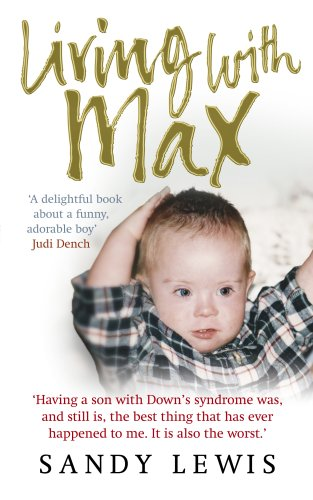 9780091922092: Living with Max