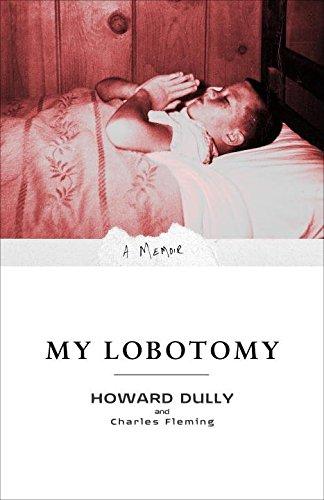 9780091922122: My Lobotomy: A Memoir