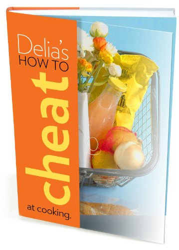 9780091922290: Delia's How to Cheat at Cooking