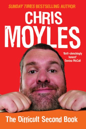 9780091922436: The Secret Diary of Chris Moyles: The Difficult Second Book