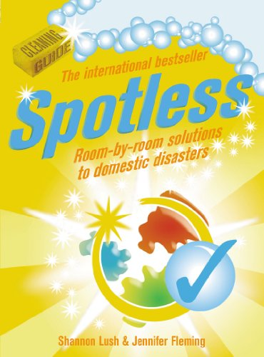 9780091922566: Spotless: Room-by-Room Solutions to Domestic Disasters