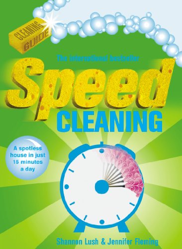 9780091922573: Speed Cleaning: A Spotless House in Just 15 Minutes a Day